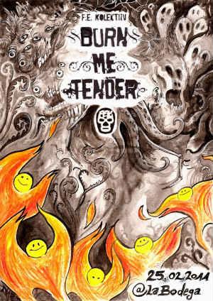 Burn Me Tender Flyer